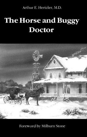 The horse and buggy doctor.
