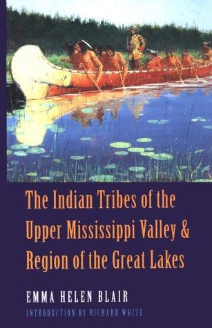 Download The Indian tribes of the Upper Mississippi Valley and region of the Great Lakes
