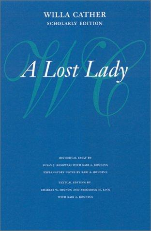 A Lost Lady (Willa Cather Scholarly Edition)