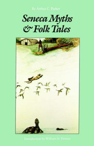 Seneca myths and folk tales