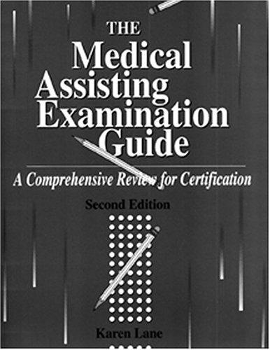 Download The Medical Assisting Examination Guide