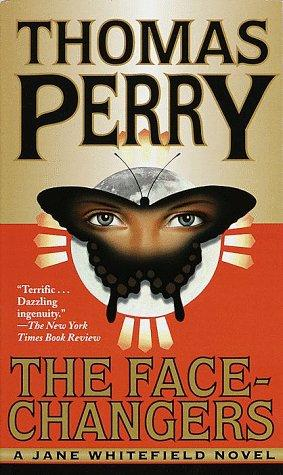 The Face-Changers (Jane Whitefield Novels)