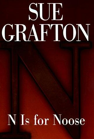 """N"" is for noose by Sue Grafton"