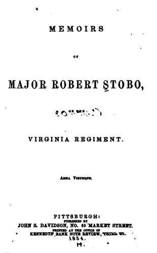Download Memoirs of Major Robert Stobo of the Virginia regiment.