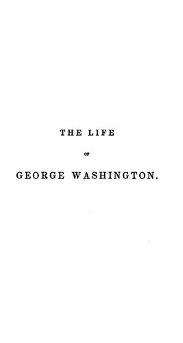 The life of George Washington by Sparks, Jared