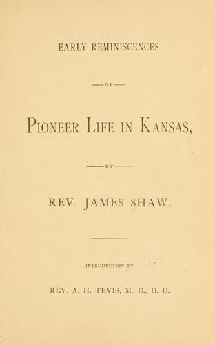 Download Early reminiscences of pioneer life in Kansas