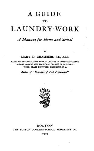 A guide to laundry-work by Chambers, Mary Davoren Molony Mrs.