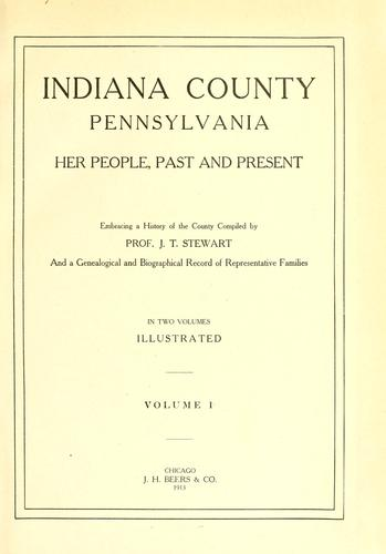 Indiana County, Pennsylvania by Joshua Thompson Stewart
