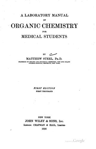 A laboratory manual of organic chemistry for medical students.