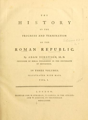 The history of the progress and termination of the Roman republic.
