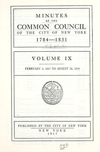 Download Minutes of the Common Council of the City of New York, 1784-1831.