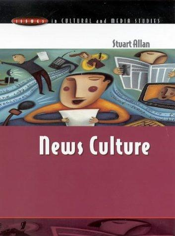 Download News Culture (Issues in Cultural and Media Studies)