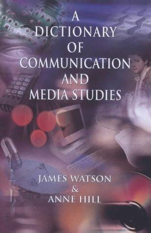 Download Dictionary of media and communication studies