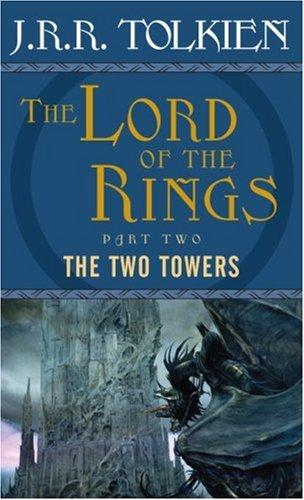 Download The Two Towers (The Lord of the Rings, Part 2)