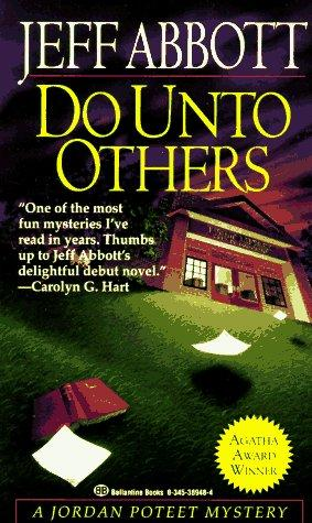 Do Unto Others by Jeff Abbott