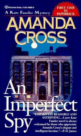 An Imperfect Spy (Kate Fansler Novels)