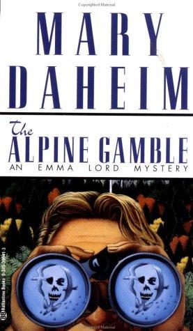 Download Alpine Gamble (Emma Lord Mysteries)