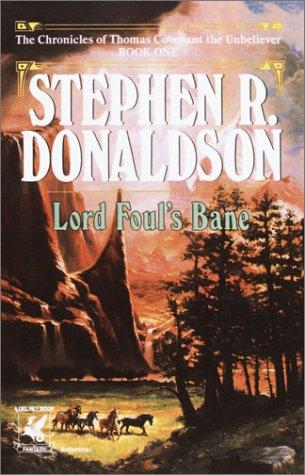 Download Lord Foul's Bane (The Chronicles of Thomas Covenant the Unbeliever, Book 1)