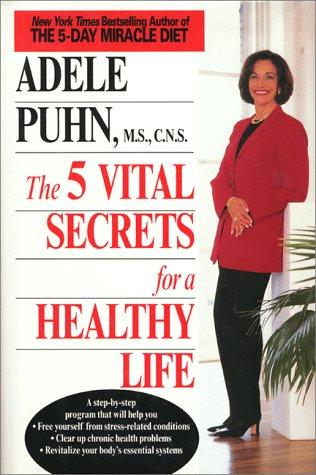 Download The 5 vital secrets for a healthy life