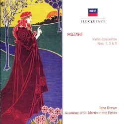 Violin Concertos nos. 1, 3 & 5 by Wolfgang Amadeus Mozart ;   Iona Brown ,   Academy of St Martin in the Fields