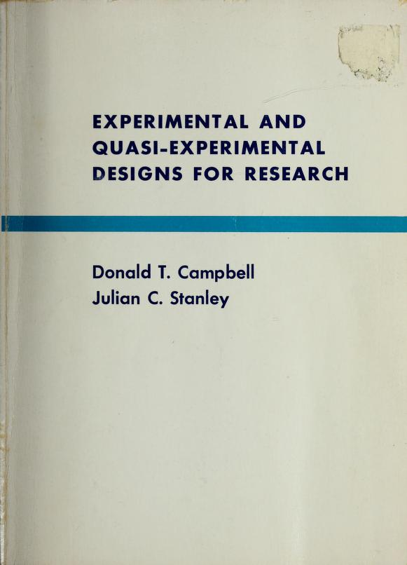 Experimental and quasi-experimental designs for research by Donald Thomas Campbell