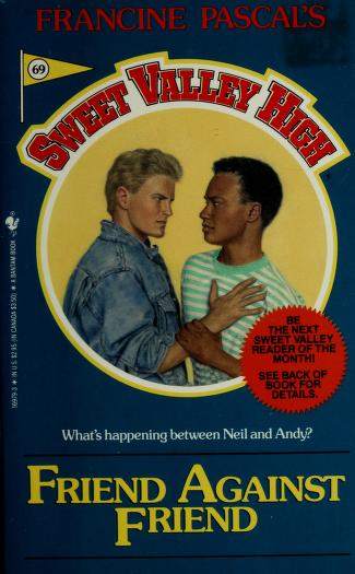 Cover of: Friend Against Friend (Francine Pascal's Sweet Valley High #69) | Francine Pascal, James Mathewuse