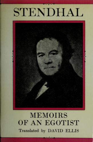 Cover of: Memoirs of an egotist = | Stendhal
