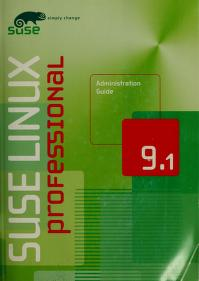 Cover of: SUSE LINUX PROFESSIONAL ADMINISTRATION GUIDE 9.1 | Jorg et al Bartsch
