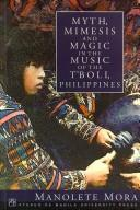 Myth, mimesis and magic in the music of the T'boli, Philippines