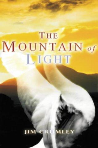 The mountain of light by Jim Crumley