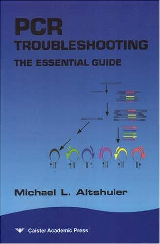 Pcr Troubleshooting by Michael Altshuler