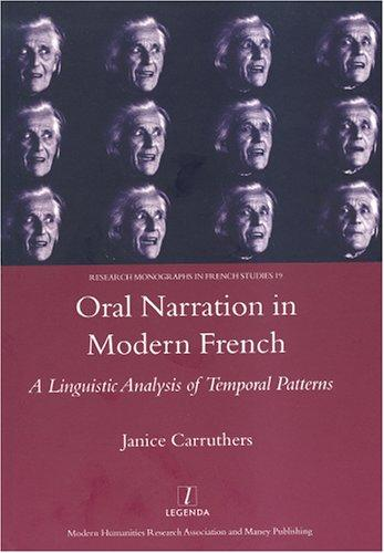 Oral Narration in Modern French by Janice Carruthers