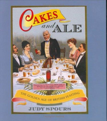 Cakes And Ale by Judy Spours