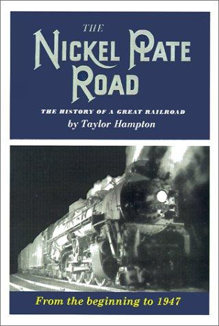 The Nickel Plate Road by Taylor Hampton