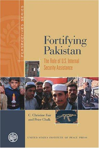 Fortifying Pakistan by Peter Chalk