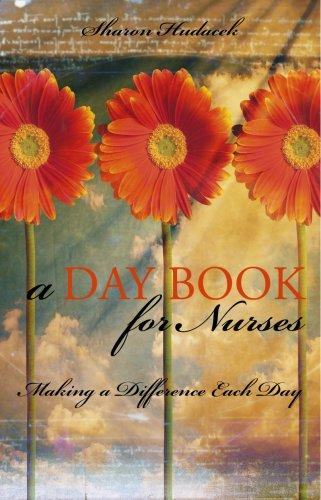 A Daybook For Nurses by Sharon Hudacek