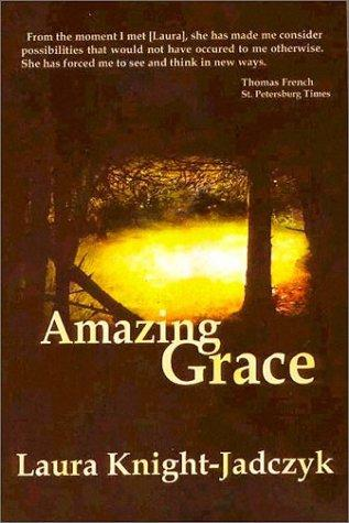 Amazing Grace by Laura Knightjadczyk