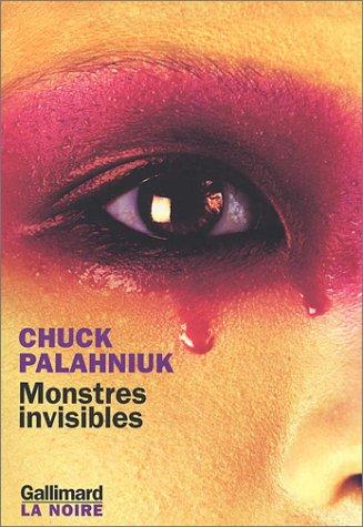 Monstres invisibles by Chuck Palahniuk