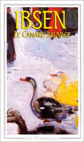 Le canard sauvage by Henrik Ibsen