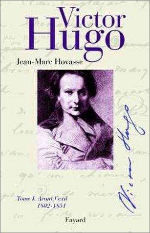 Victor Hugo by Jean-Marc Hovasse