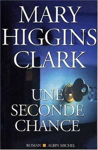 Une seconde chance by Mary Higgins Clark