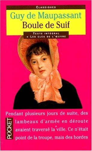 Boule de Suif (Pocket Classics) by Guy de Maupassant