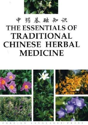 The Essentials of Traditional Chinese Herbal Medicine by Li Bo