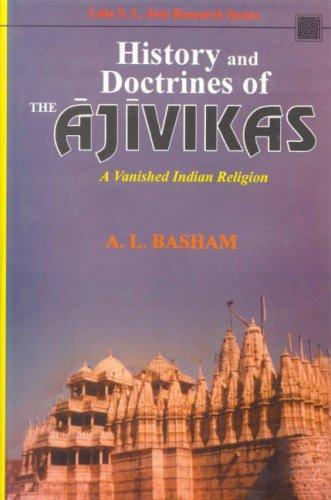 History and Doctrines of the Ajivikas by A.L. Basham