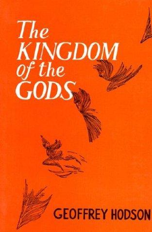 The Kingdom of the Gods by Geoffrey Hodson