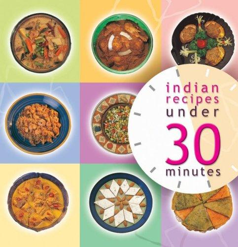 Indian Recipies Under 30 Minutes by Master Chefs of India