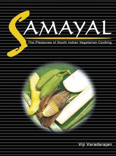 Samayal (Winner World Gourmand Cookbook Award) by Viji Varadarajan