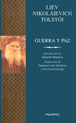 Guerra y paz by Leo Tolstoy