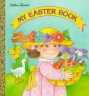 My Easter Book (Golden Naptime Tale) by Golden Books
