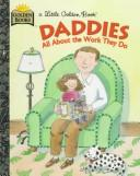 Daddies & the Work They Do by Golden Books